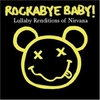 Rockabye Baby - Tribute to Nirvana CD
