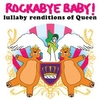 Rockabye Baby - Tribute to Queen CD