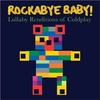 Rockabye Baby - Tribute to Coldplay CD