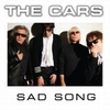 Cars - Sad Song 7""