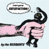 Residents, The - Satisfaction 7""
