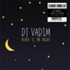 DJ Vadim - Black Is The Night 7""