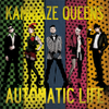 Kamikaze Queens - Automatic Life CD