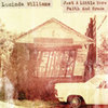 "Williams, Lucinda - Just a little more faith & Grace 12""+DL"
