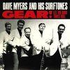 Myers, Dave and his Surftones - Gear! 7""