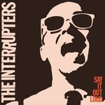 Interrupters, The - Say it out loud LP+DL