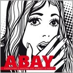 Abay - Everything is amazing and nobody is happy LP+DL
