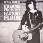 Distras, Louise - Dreams From The Factory Floor LP+DL