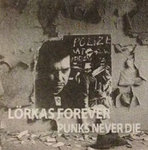 Lörkas Forever - Punks Never Die LP