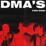 DMA's - For Now LP+DL