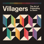Villagers - The art of pretending to swim LP+DL