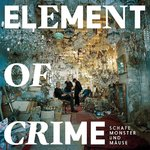 Element Of Crime - Schafe, Monster Und Mäuse 2LP