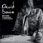 Bowie, David - Spying Through A keyhole (Demos And Unreleased Songs) 4x7""