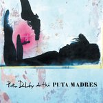 Doherty, Pete & The Puta Madres - Pete Doherty & The Puta Madres LP