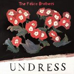 Felice Brothers, The - Undress LP+DL Ltd.