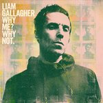 Gallagher, Liam - Why Me? Why Not. LP