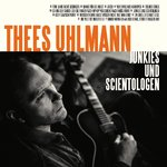 Uhlmann, Thees - Junkies And Scientologen LP