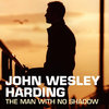 Harding, John Wesley - Man With No Shadow 2LP