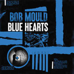 Mould, Bob - Blue Hearts LP+DL